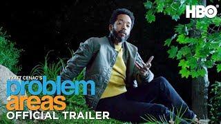 Wyatt Cenac's Problem Areas (2018) Official Trailer | HBO