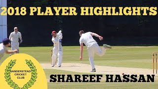 Sanderstead CC 2018 Highlights: SHAREEF HASSAN