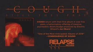 COUGH - The Wounding Hours (Audio)