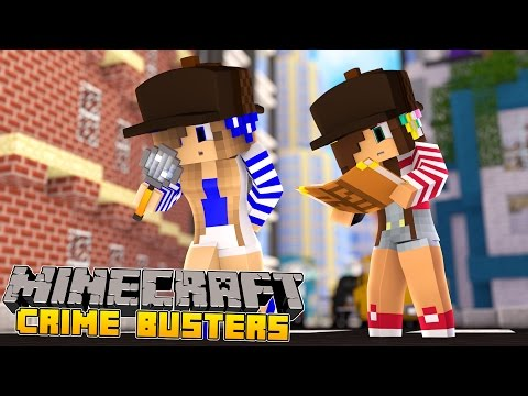 Minecraft-Crime Busters-THE CASE OF THE MISSING GIRL!!