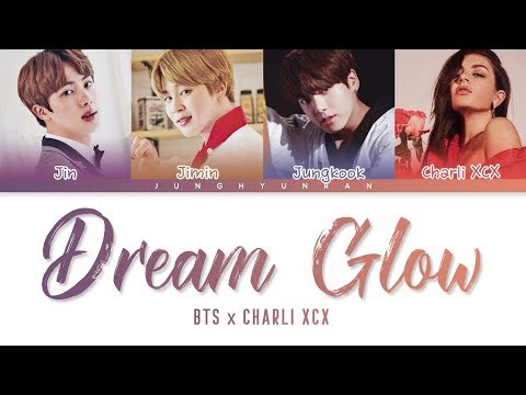 Download BTS x Charli XCX - DREAM GLOW BTS WORLD OST Part 1 「Color Coded s_Han/Rom/Eng」 Mp4 baru