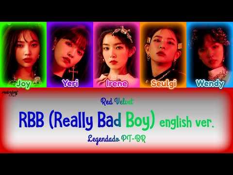 Red Velvet - RBB (Really Bad Boy) English Ver. [Legendado PT-BR] Color Coded