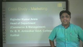 Case Study in Marketing in Hindi Under E-Learning Program