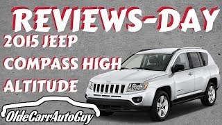 2015 JEEP COMPASS HIGH ALTITUDE AWD REVIEW DAY OLDE CARR AUTO SALES