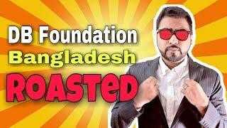 Db Foundation Bangladesh (ROASTED)   Bangla Tech Channel
