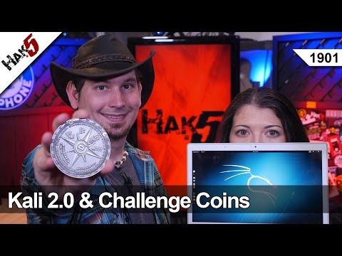 Kali 2 Review And Challenge Coins. Hak5 1901