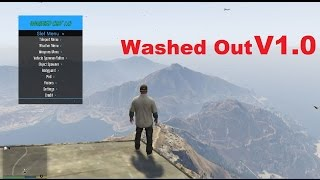 Gta 5 Washed Out V 2.1 (working online 1.28)