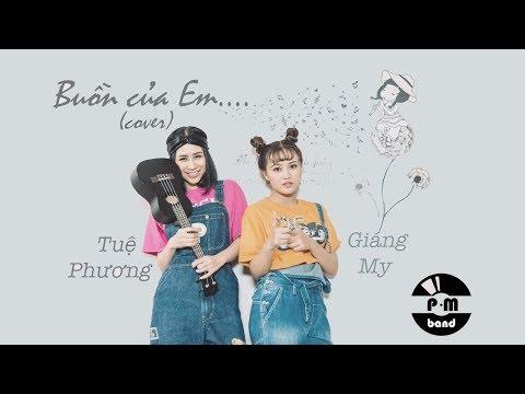 Buồn Của Em - P.M Band - Cover Buồn Của Anh hay hơn cả bản gốc | CoCo