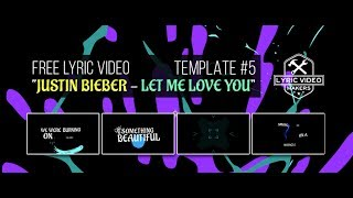 """Lyric Video Template #5 Justin Bieber   """"Let Me Love You"""" Animation After Effects [Free DOWNLOAD]"""