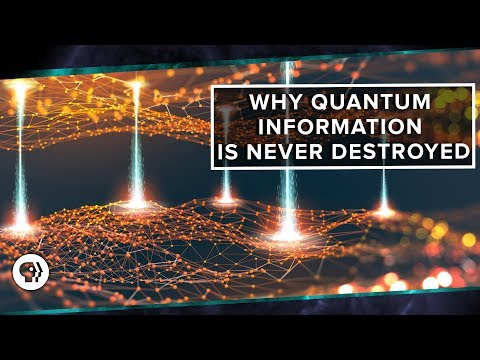 Why Quantum Information is Never Destroyed | Space Time