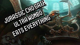 Jurassic Cho Gath ULTRA WOMBO EATS EVERYTHING