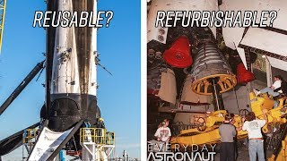 Will the Falcon 9 actually be reusable or just refurbish-able like the Space Shuttle?