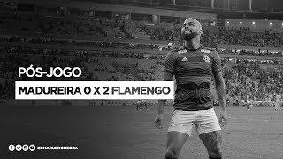 PÓS-JOGO: MADUREIRA 0 X 2 FLAMENGO | CAMPEONATO CARIOCA 2019