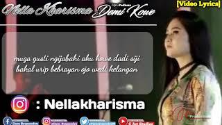 Nella Kharisma - Demi Kowe [Official Video Lyrics]
