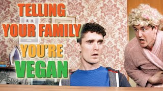 Telling your Family you're Vegan - Foil Arms and Hog