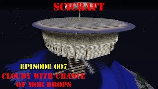 [SciCraft] Episode 007 - Cloudy with a Chance of Mob Drops