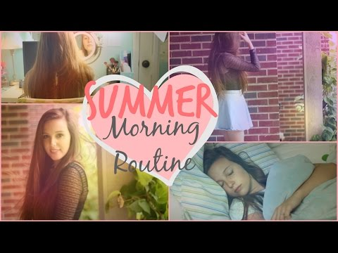 Summer Morning Routine 2014!