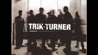 Watch Trik Turner Not Like You video