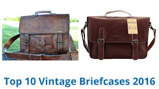 10 Best Vintage Briefcases 2016