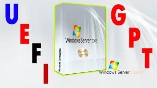 Установка Windows 2008 R2 в режиме UEFI на диск GPT