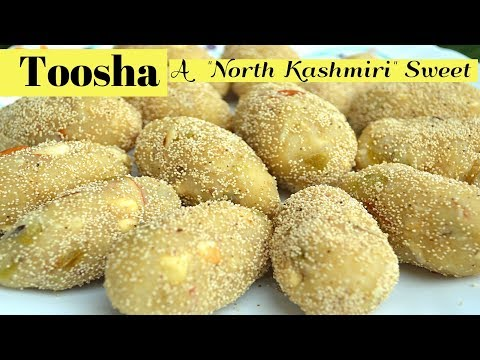 Kashmiri Tosha Recipe || authentic tosha sweet recipe || how to make Tosha