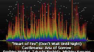 Heart of Fire - Don't Wait Until Night - Castlevania: Aria of Sorrow