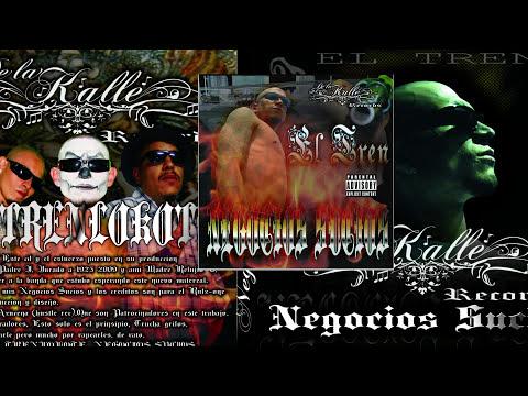 El Tren Lokote feat El Pinche Brujo - Somos la zona (Negocios sucios) De La Kalle Records