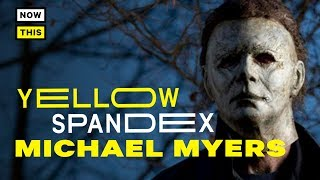 The Masks of Michael Myers | Yellow Spandex #26 | NowThis Nerd