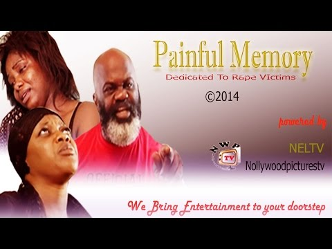 Painful Memory    -2014 Latest Nigerian Nollywood Movie
