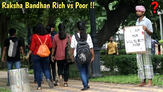 Raksha Bandhan on Rich vs Poor | PrankBuzz | Social Experiment 2019