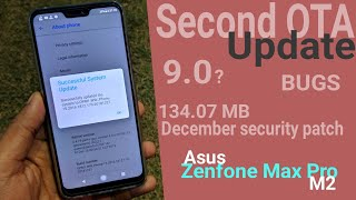 Second FOTA Update For Asus Zenfone Max Pro M2 | Android Pie 9.0  BUGS Features