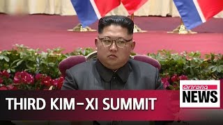 North Korea's Kim Jong-un visits China, meets Xi Jinping for third time