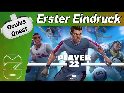 Oculus Quest 2 [deutsch] Player 22 VR: Erster Eindruck   Oculus Quest 2 Games deutsch VR Games 2021