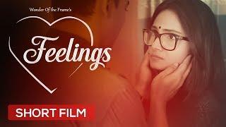 Feelings (Bangla Short Film) | WTF-Wonder of the Frame | 2016