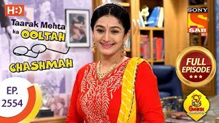 Taarak Mehta Ka Ooltah Chashmah - Ep 2554 - Full Episode - 13th September, 2018