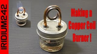 Build Your Own Copper Coil Alcohol Burner Stove!