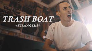 Trash Boat feat. Dan Campbell - Strangers