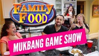 Family FOOD (MUKBANG GAMESHOW)