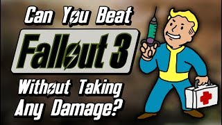 Can You Beat Fallout 3 Without Taking Any Damage?