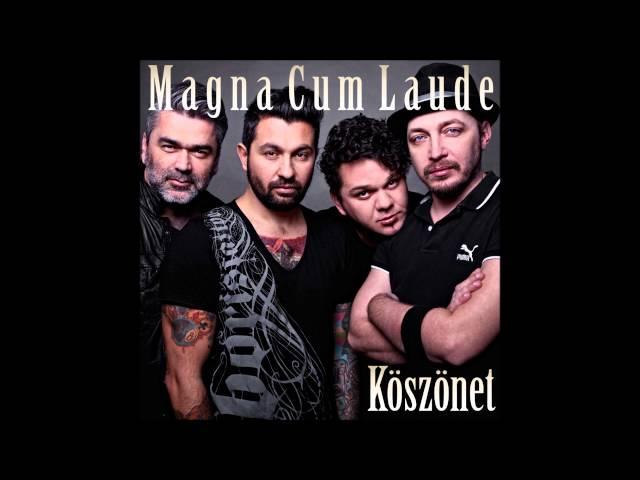 Magna Cum Laude - Köszönet (Official Audio)
