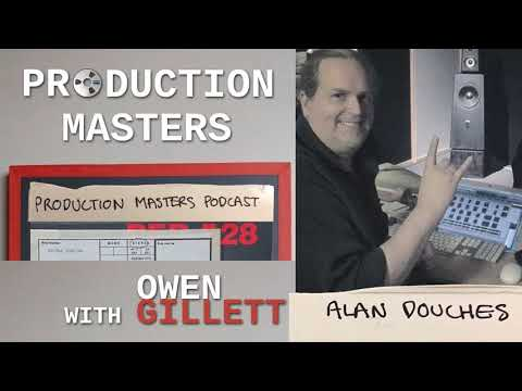 Production Masters - Episode 002 - Alan Douches