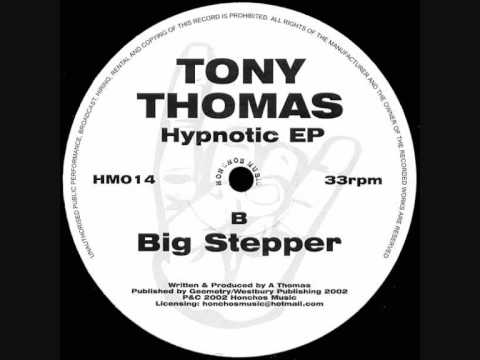 Tony Thomas - Big Stepper