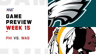 Philadelphia Eagles vs Washington Redskins Week 15 NFL Game Preview