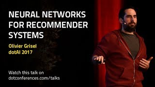 dotAI 2017 - Olivier Grisel - Neural Networks for Recommender Systems