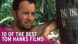The Best Tom Hanks Films