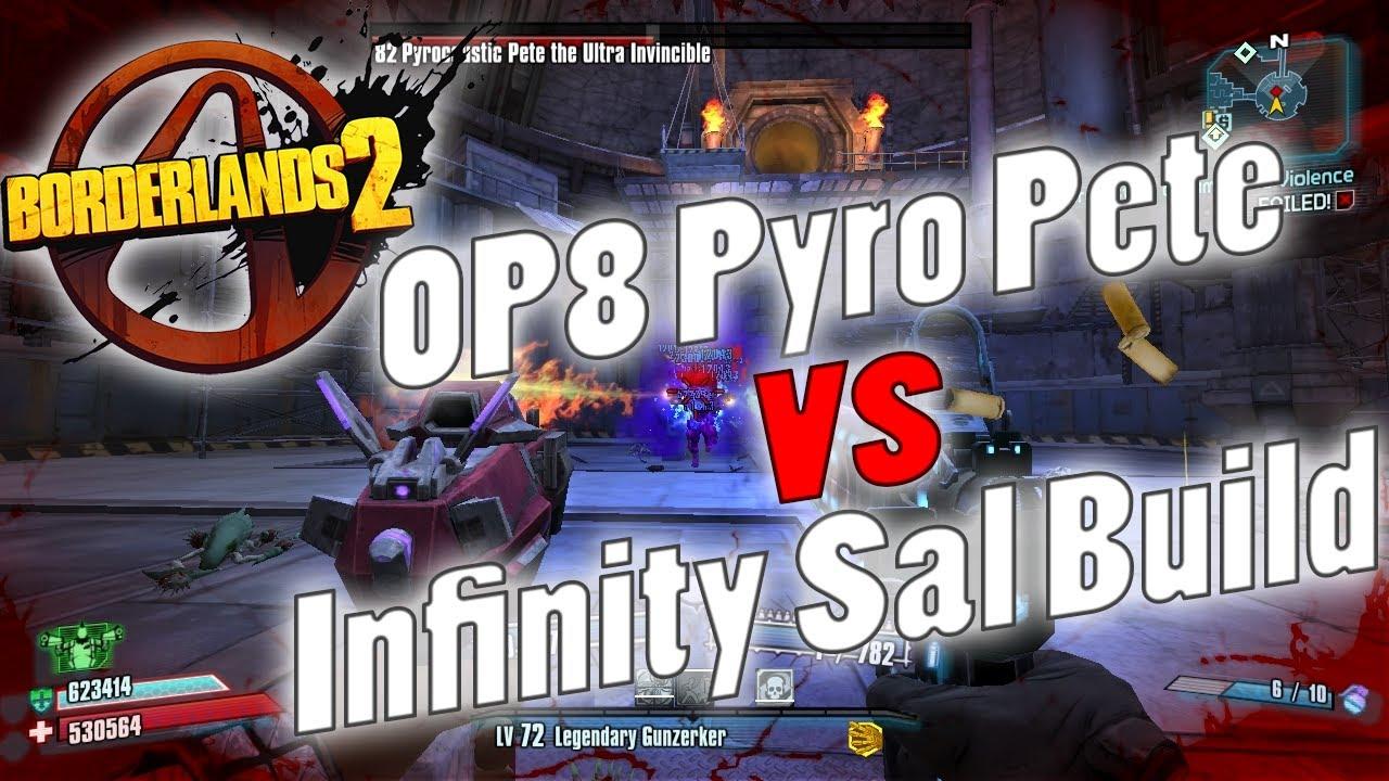 Borderlands 2 | OP8 Pyro Pete vs Infinity Gunzerker Build ... Borderlands 2 Is Uvhm Easy With Op8 Gear