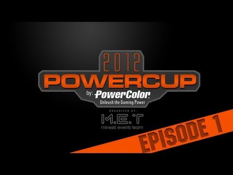 PowerCup 2012 *Episode 1* by PowerColor Philippines and Mineski Events Team