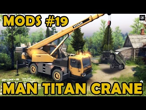 Spin Tires Mod Review #19 - Man Titan Crane