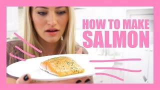 How To Make Salmon!