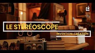 [Invention-Creation] - Le Stéréoscope